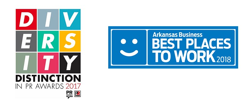 Awards: Diversity Distinction in PR 2017; Arkansas Business Best Places to Work 2018